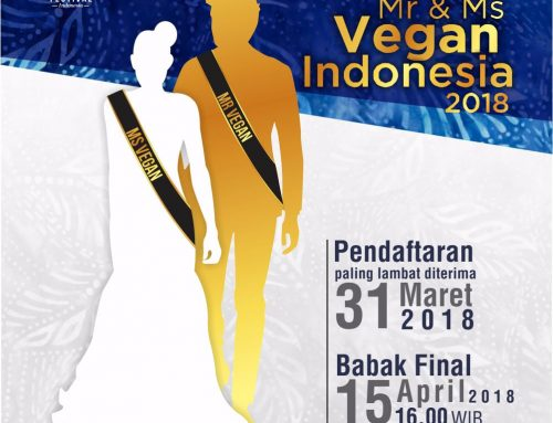 Challenge You! to be The First Mr & Ms Vegan Indonesia!